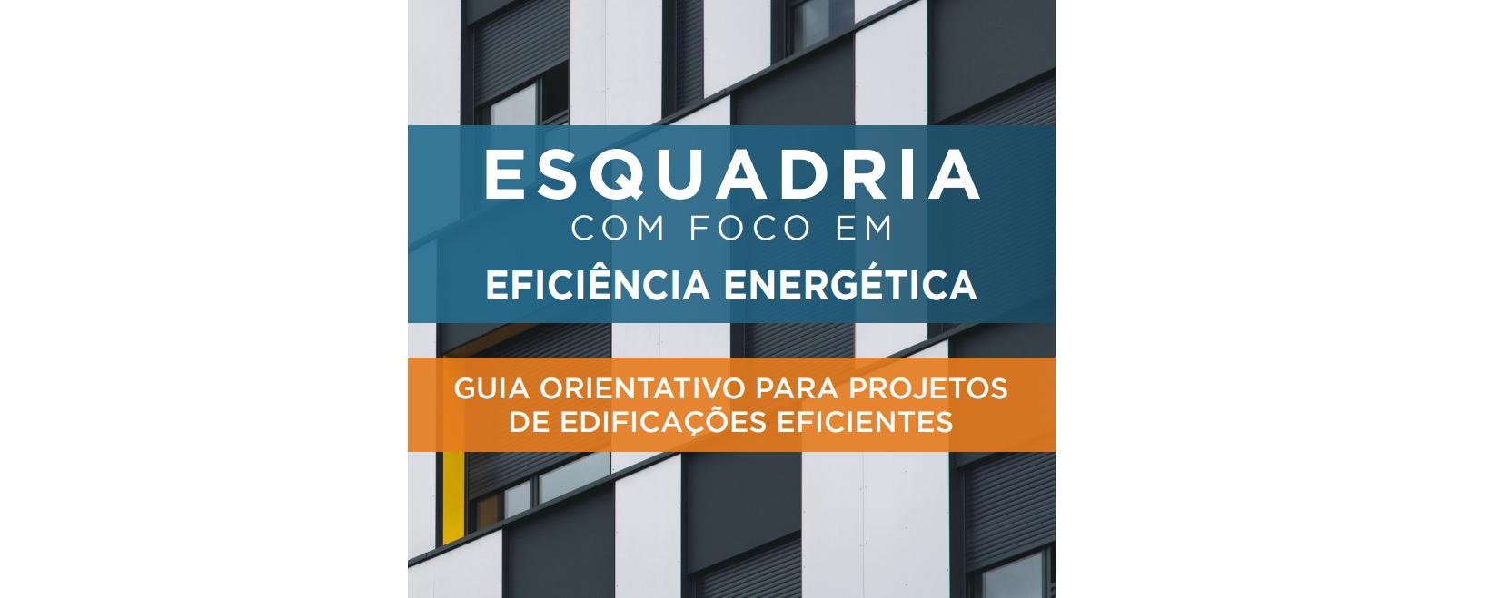Guia de Esquadrias com foco em eficiência energética