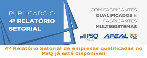 PSQ divulga 4º Relatório de Esquadrias de Alumínio