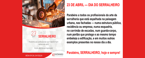 23 DE ABRIL — DIA DO SERRALHEIRO